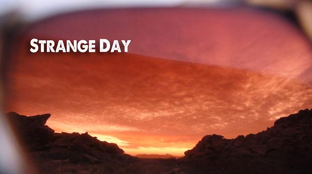Strange Day