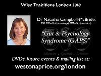 2010 GAPS, Dr Natasha Campbell McBride MD