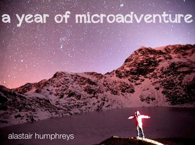 Alastair Humphreys: A Year of Microadventure