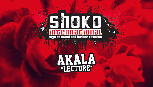 SHOKO! Festival Lecture: Akala (UK)