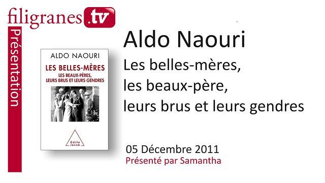 """Filigranes.tv, Aldo Naouri, """"Les belles-mères, les beaux-pères, les brus et les gendres """", Odile Jacob"""