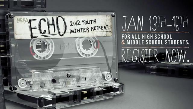 Echo 2012 Youth Winter Retreat