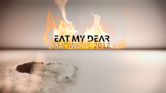 EAT MY DEAR – SHOWREEL 2012
