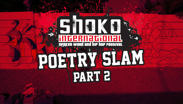 SHOKO! Festival Poetry Slam: Part 2 (Zimbabwe)