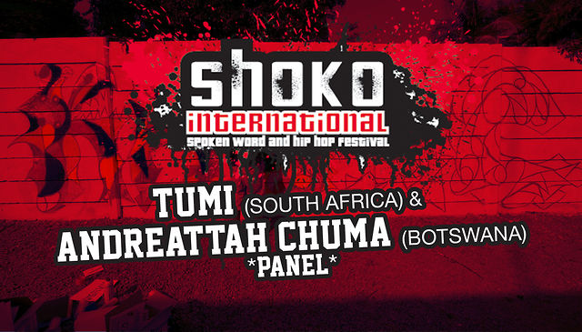 SHOKO! Festival Panel: Tumi (SA) &amp; Andreattah Chuma (Botswana)