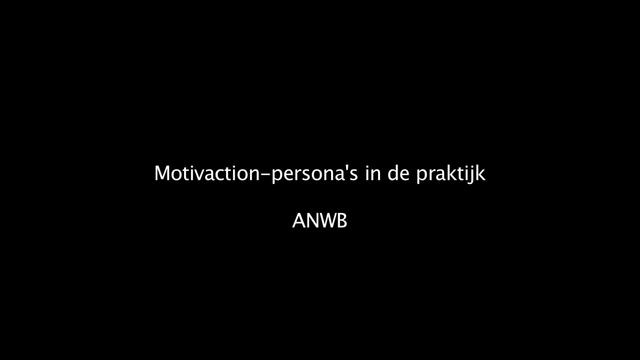 Motivaction-persona&#039;s in de praktijk: ANWB (branded version)