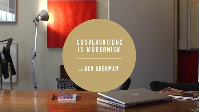 Video | Ben Sherman Conversations in Modernism Pt.3
