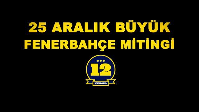 Büyük Fenerbahçe Mitingi 25 Aralık Pazar-Kadıköy İskele Meydanı