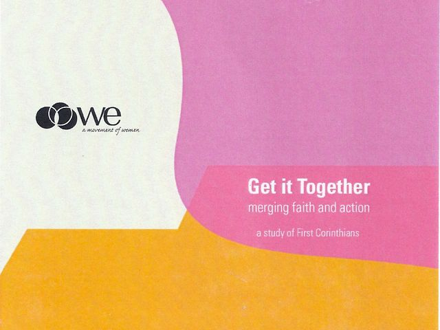 Get it Together: Merging Faith and Action (a study of First Corinthians) Lesson 1
