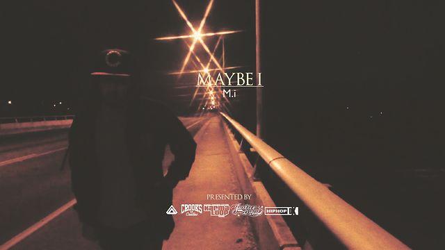 M.i|Maybe I (prod.by J.U.S.T.I.C.E. League)