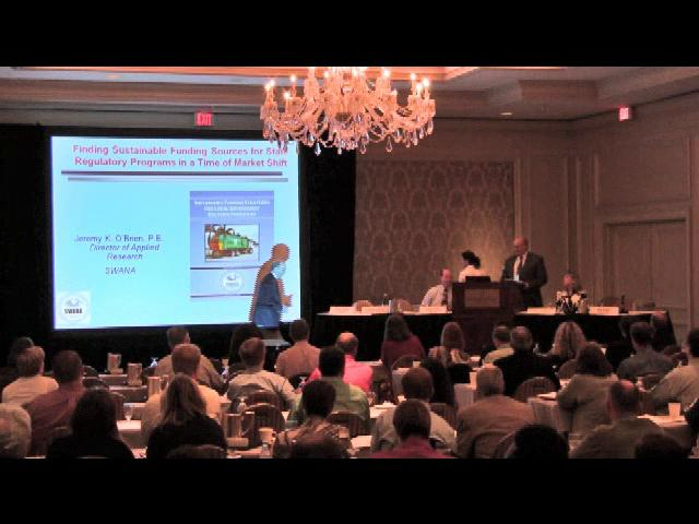 2011 Solid Waste Managers Conference: Finding Sustainable Funding Sources for State Regulatory Programs in a Time of Mar