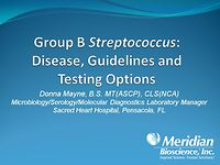 Group B Streptococcus: Disease, Guidelines, and Testing Options