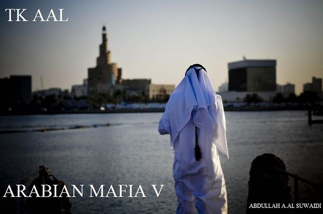 TK AAL - ARABIAN MAFIA V