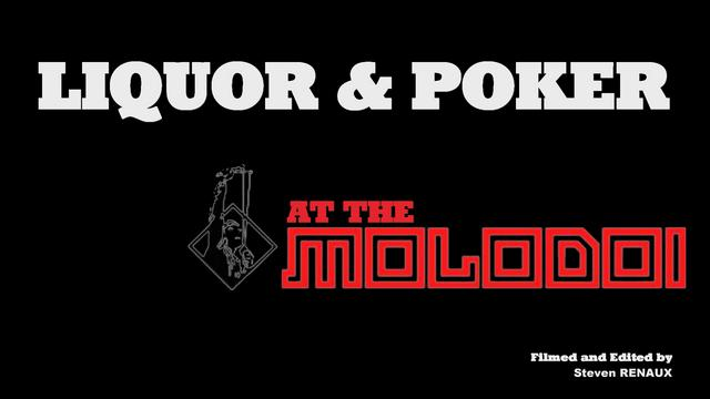 Liquor & Poker at The Molodoï