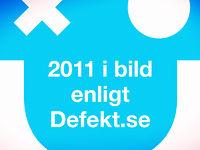 Defekt - Året i bild 2011