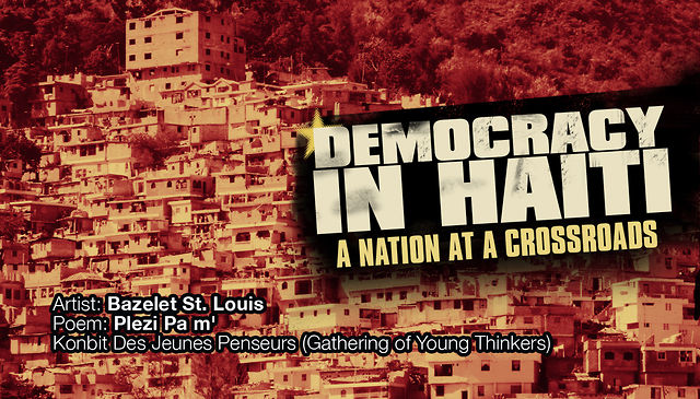 Democracy in Haiti Excerpt: Bazelet St. Louis performance