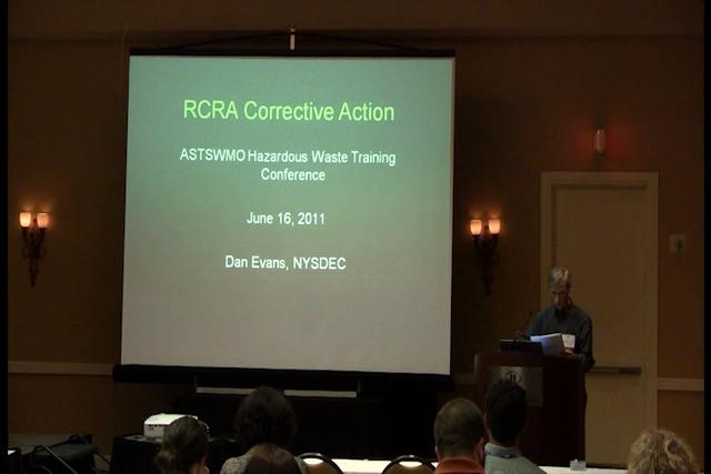 2011 Hazardous Waste Conference and Training: Corrective Action Breakout Track A