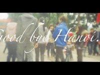 Good bye Hanoi... (00:38)