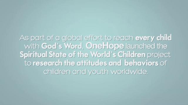 OneHope: Spiritual State of the World's Children