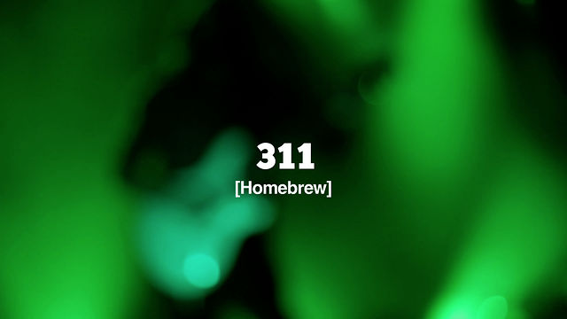 [live tv] #052 Pt. 2-2 311 - Homebrew