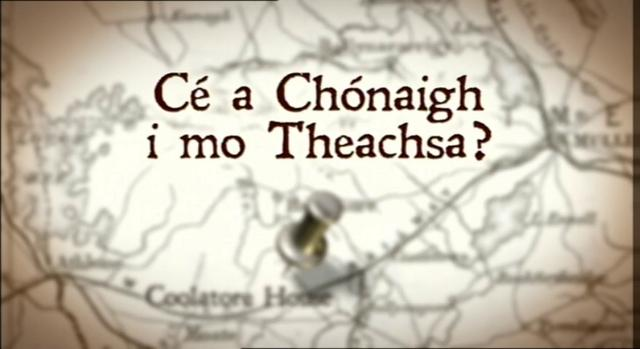'Ce a Chonaigh i mo Theachsa?' Coolatore House