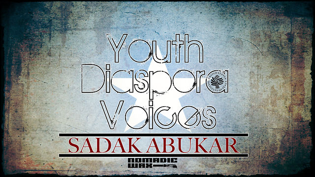 Youth Diaspora Voices: Sadak Abukar