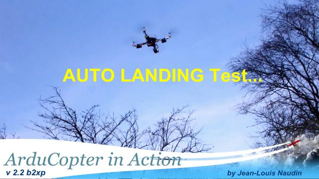 Arducopter v2 2 b2xp real auto landing tests flights