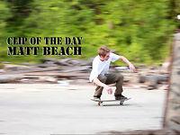 Matt Beach COTD...
