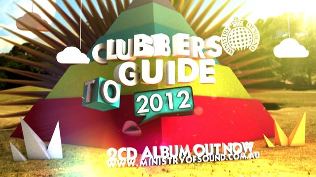 Ministry Of Sound: Clubbers Guide to 2012 TVC