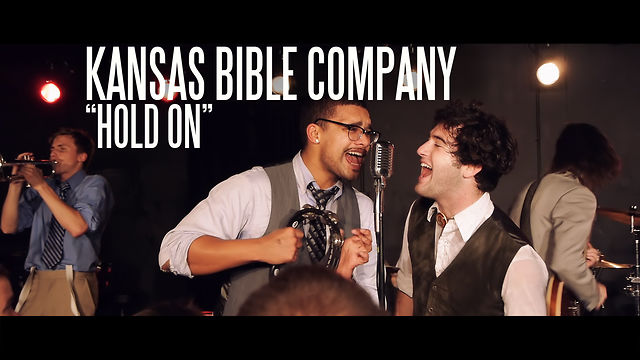 "Kansas Bible Company - ""Hold On"""