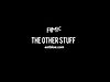 &quot;The Other Stuff&quot; (With Skyler &amp; Devin)