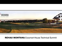 Rehau Montana EcoSmart House Technical Summit