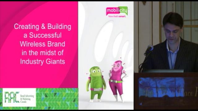 RAC Retail Advertising & Marketing Canada Presentation by Anthony Booth - Mobilicity