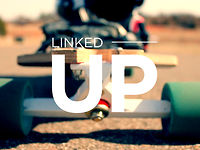 Longboarding: LINKED–UP