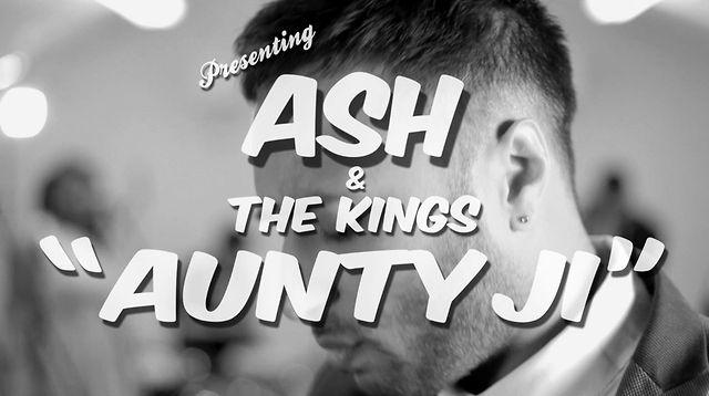 Ash King - Aunty Ji