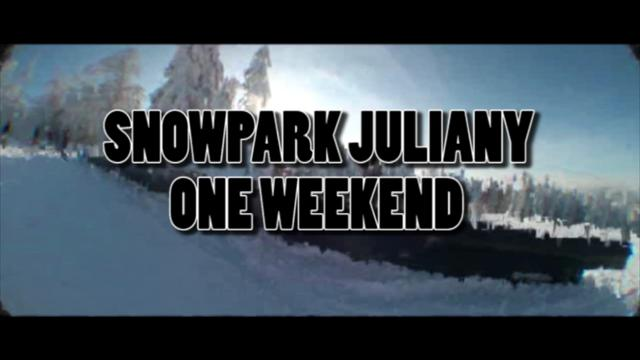 SNOWPARK JULIANY ONE WEEKEND