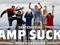 Skatesgiving: Camp Sucky
