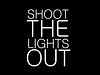 Shoot the Lights Out