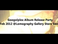 Googolplex Album Release Party @Lomography Gallery Store Seoul (00:42)