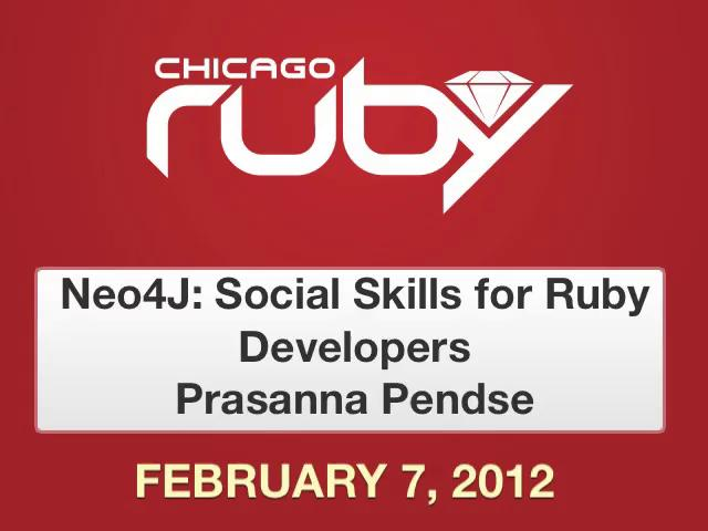 Neo4j: Social Skills for Ruby Developers
