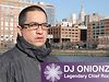 Secret Weapons in Social Media: DJ ONIONZ