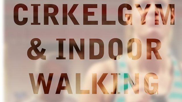 Cirkelgym & Indoor Walking