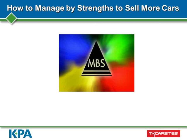 How to Manage by Strengths to Sell More Cars