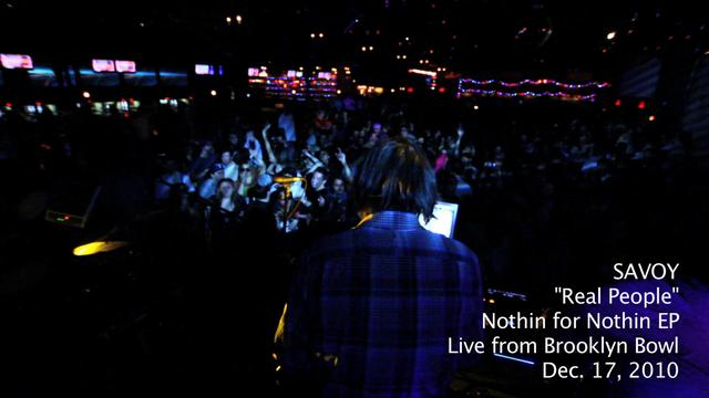 "SAVOY - ""Real People"" live from Brooklyn Bowl"