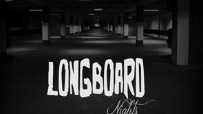 Longboard Winter Nights