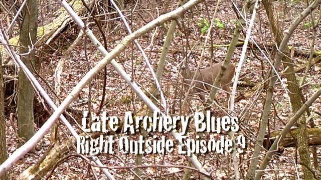 Episode 9 - Late Archery Blues