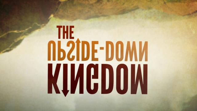 the upside down kingdom Join us this week as we launch a brand new series called the upside down kingdom pastor chad kicks us off with a message about being a citizen of the kingdom of heaven.