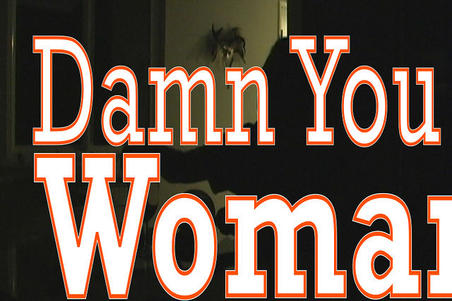Damn You Woman