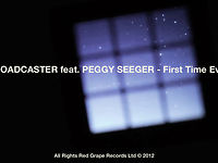 BROADCASTER feat PEGGY SEEGER - First Time Ever