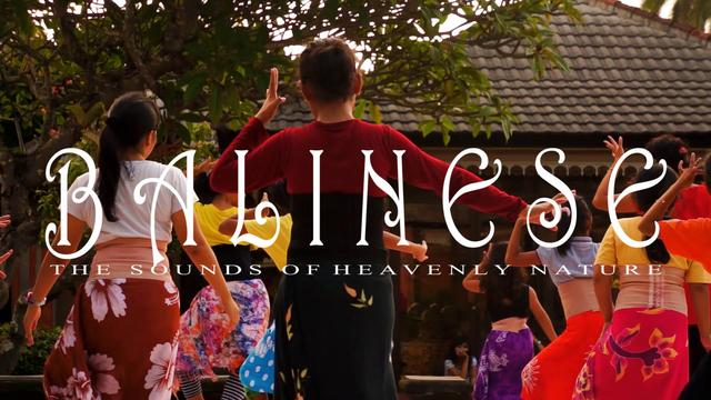 BALINESE -the sounds of heavenly nature-